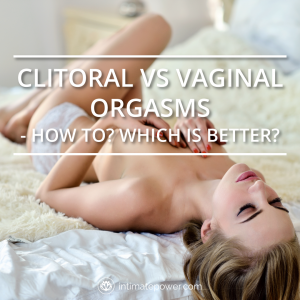 Orgasms from anal better than vaginal